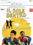 """Locandina del film """"Il sole dentro"""""""